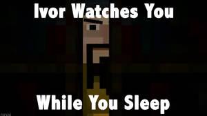 MCSM Meme #2 - Ivor Watches You by 1blockforward