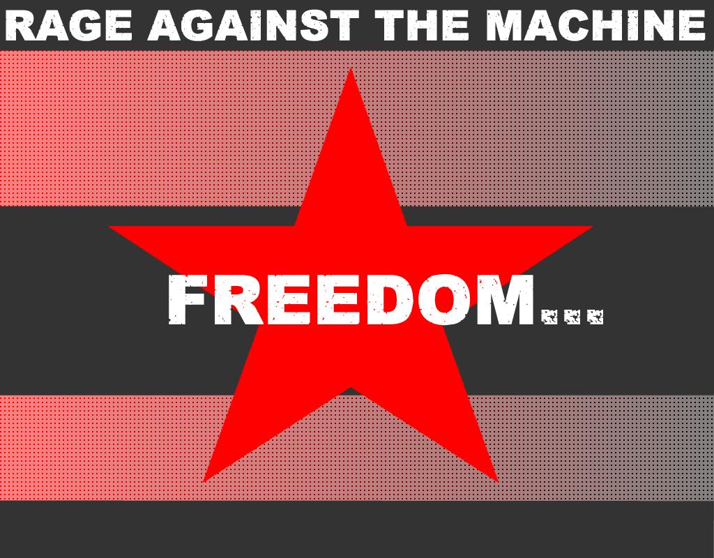 freedom rage against the machine