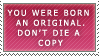 Don't Die A copy +Stamp+ by RoseRaptor-Stamps
