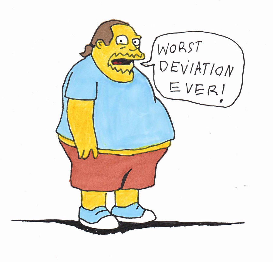Comic Book Guy WORST DEVIATION EVER by ButtWiper