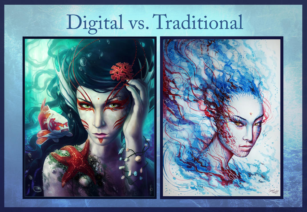 Digital Vs Traditional by sanguisGelidus