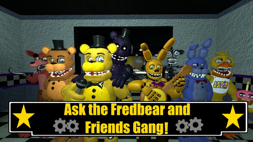 Ask the Fredbear and Friends Gang! by MylestheHedgehog13