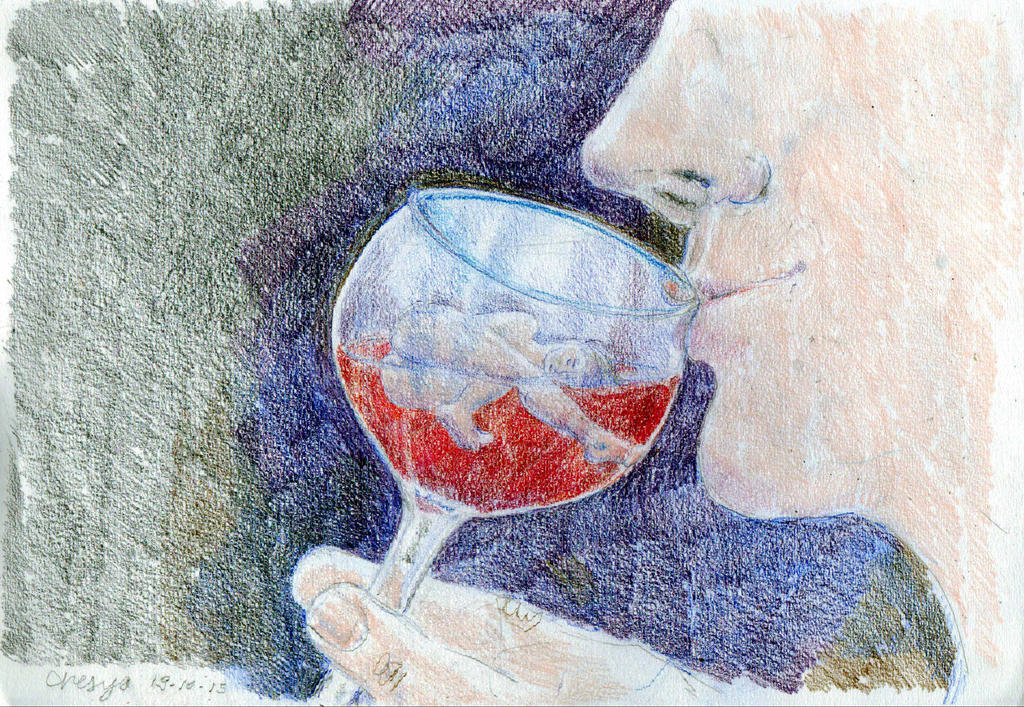 I could drown in your glass of wine by chesya