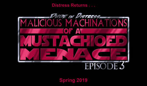 Dude in Distress Episode 3 Teaser 1