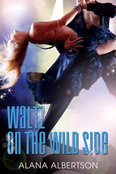 Waltz on the Wild Side