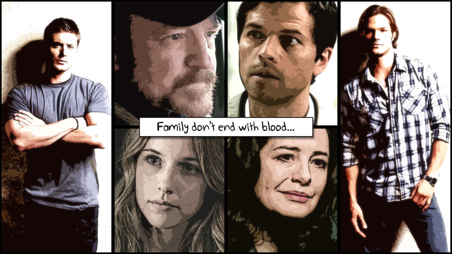 Supernatural Quotes Family Don T End With Blood: Family Don't End With Blood By Nikky81 On DeviantArt