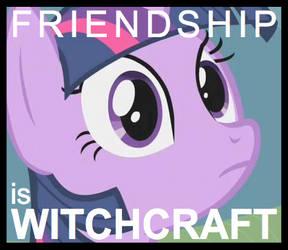 Friendship is Witchcraft by SherclopPones
