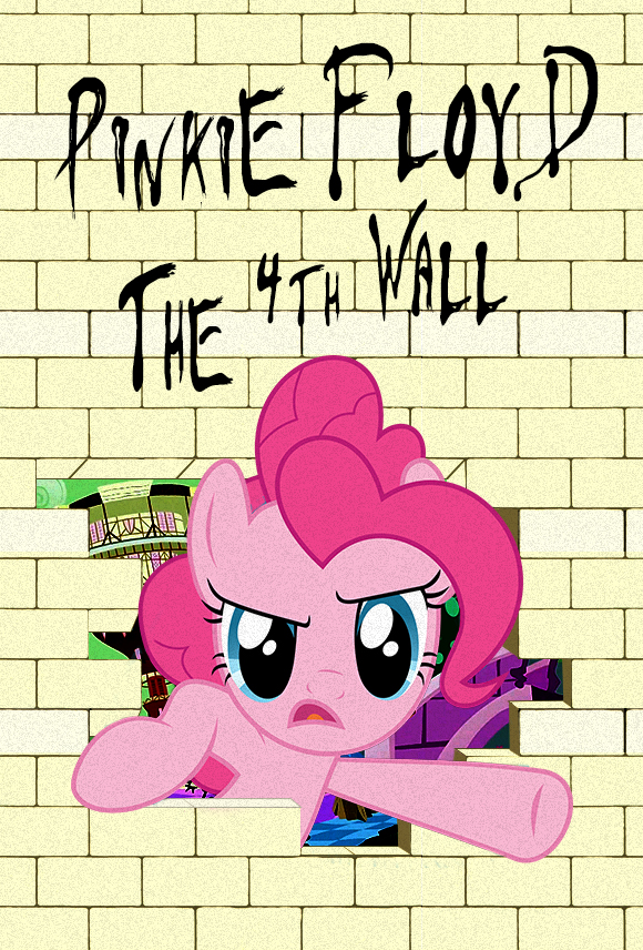 Pinkie Floyd The 4th Wall By Dan232323 On Deviantart