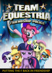 Team Equestria: Friendship Police