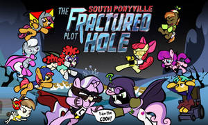 South Ponyville The Fractured Plot Hole by dan232323