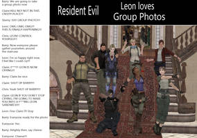 Resident Evil - Leon Loves Group Photos (Funny) by x-Moonlight-Dreams-x