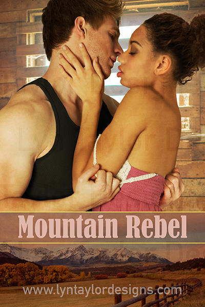 Mountain Rebel by LynTaylor