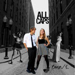 ALL CAPS Cover Number One by tehforkeh