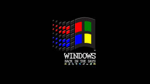 Windows Back in the days