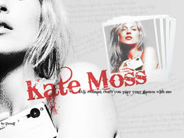 Kate Moss Wallpaper 4 by Dzouff