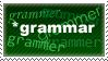 Spell Grammar Properly! by LazloTitan