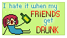 I hate drunk friends -STAMP- by KimRaiFan
