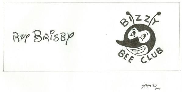 Roy Brisbly Bizzy Bee Club by Bat1962js