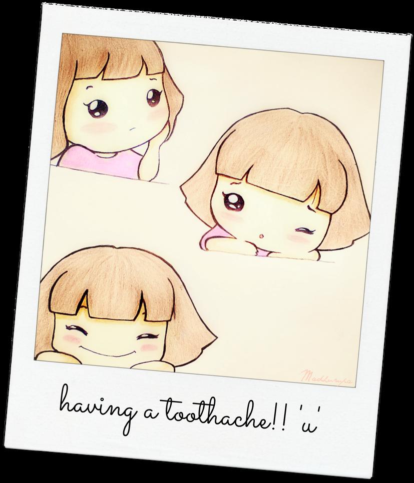 toothache by Madhurupa