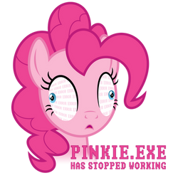 PINKIE.EXE Has Stopped Working - Shirt Design by sirhcx