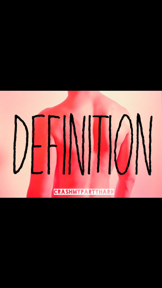 definition cover by crashmypartyhard