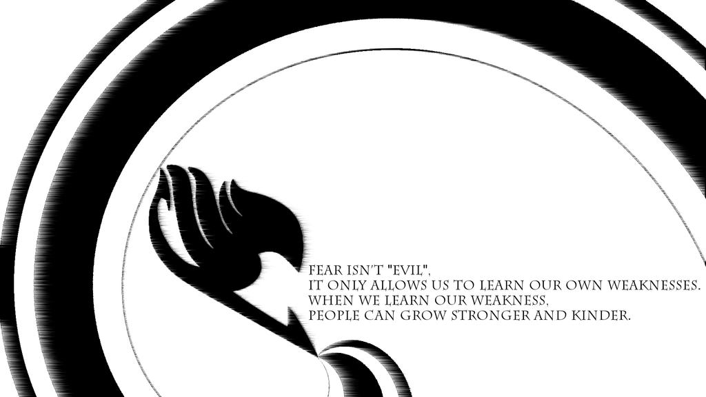 Fairy Tail Wallpaper - Fear Isn't Evil by fantasiesfuture