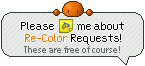 NOTE ME about Re-Color Requests!