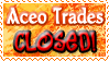Art Status Stamp - Aceo Trades Closed! by Drache-Lehre