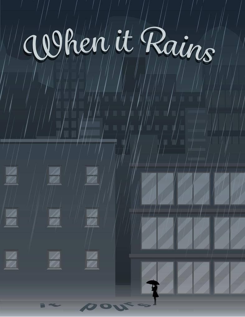 When it rains, it pours by thisisntcrystal