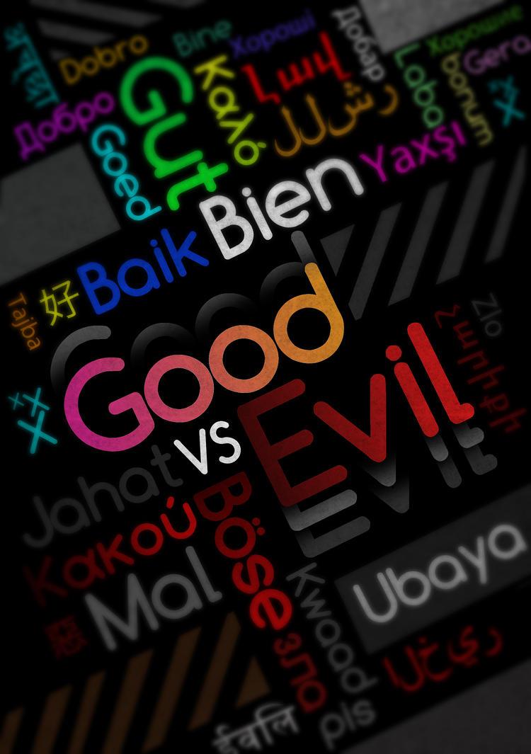 good_vs_evil_text_by_jah_design-d38oswa