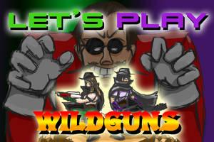 Let's Play Wildguns Titlecard