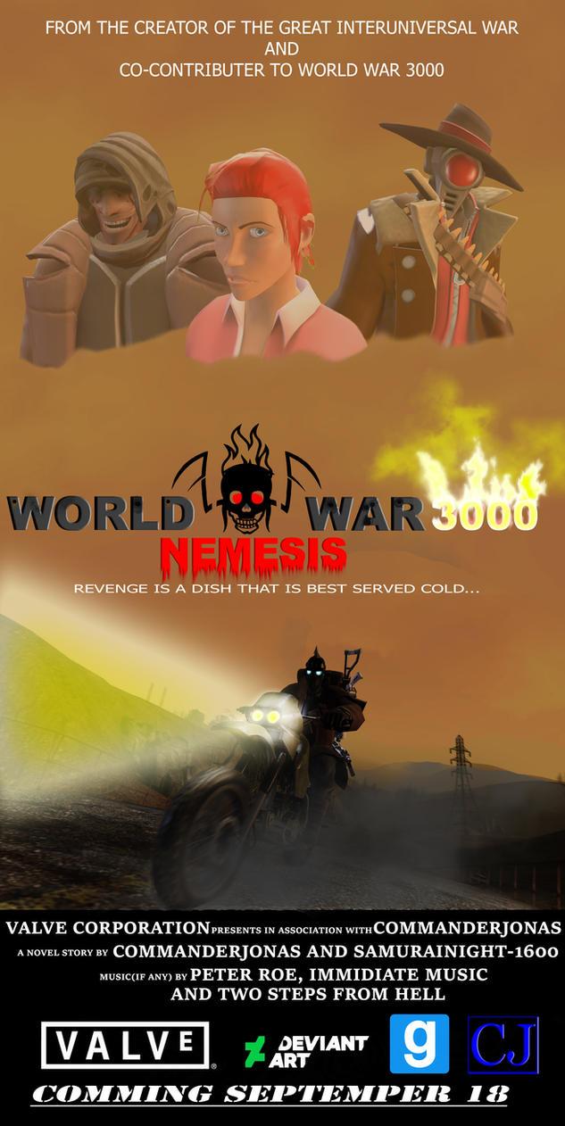 WW3000: Nemesis Poster by commanderjonas