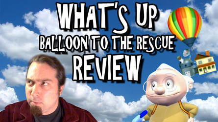 What's Up: Balloon To The Rescue! Review Titlecard