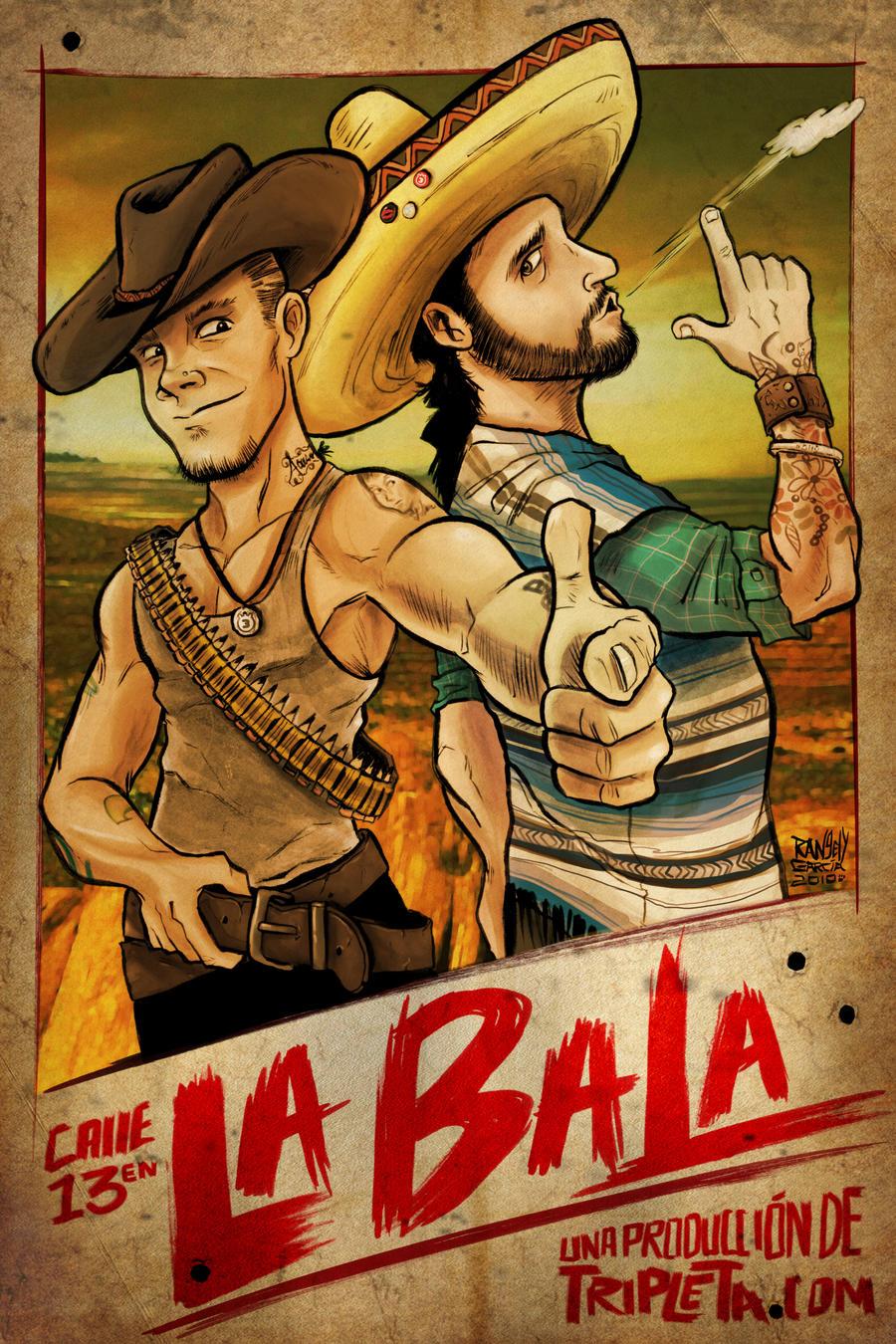 La Bala by RangyRougee
