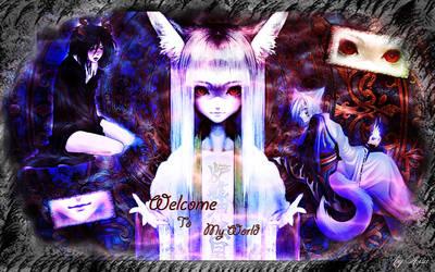 Welcome to My World by Aisu-nee-chan