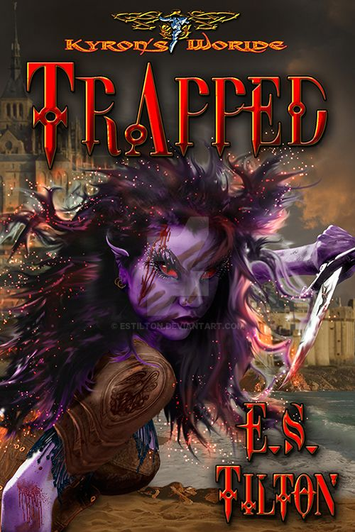 Trapped: A Kyron's World Time Stream Adventure by ESTilton