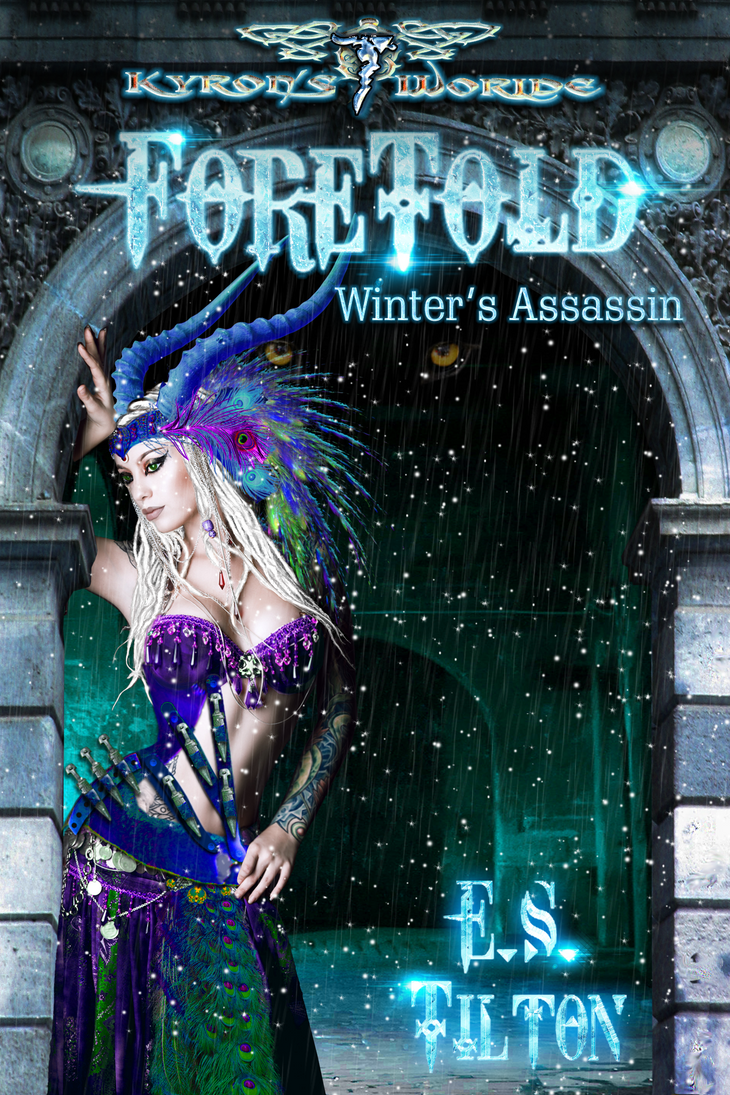 Foretold: Winter's Assassin by ESTilton