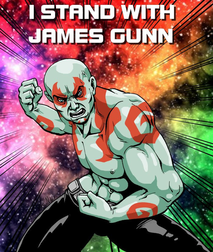 Divers - Page 10 Drax___i_stand_with_james_gunn_by_marionpoinsot34-dclwhfi