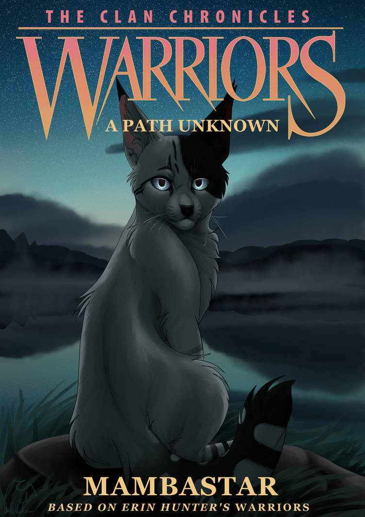 Warriors: A Path Unknown Cover [FANFICTION]