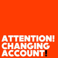 CHANGING ACCOUNT