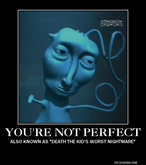 Courage The Cowardly Dog Youre Not Perfect