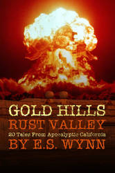 Gold Hills, Rust Valley by Durkee341