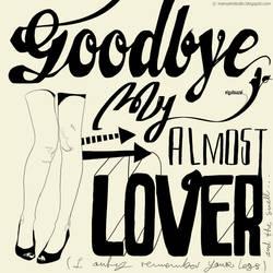 XLIV. Goodbye, my almost lover