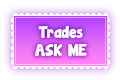 FTU: Trades - ASK ME stamp by IndianaMagic