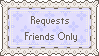 Requests Friends Only by PaperJax