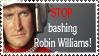 Stop bashing Robin Williams by Lurkerbunny
