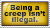 Not illegal... yet. C: by Haters-Gonna-Hate-Me