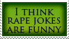 Rape Jokes by Haters-Gonna-Hate-Me