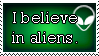 Request - I Believe in Aliens by Haters-Gonna-Hate-Me