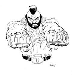Pity'n Fools by TeeMinus